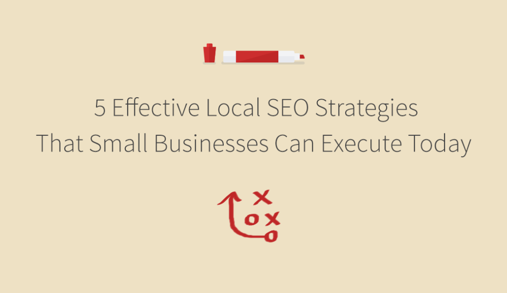 5 effective local SEO strategies for small businesses
