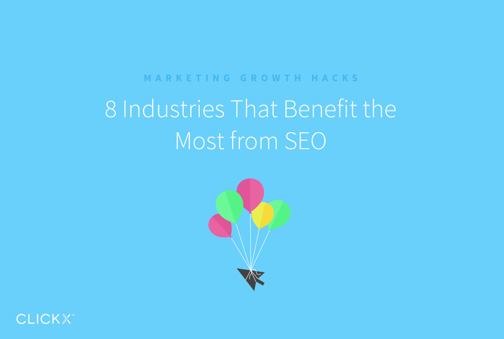 8 Industries That Benefit the Most from SEO