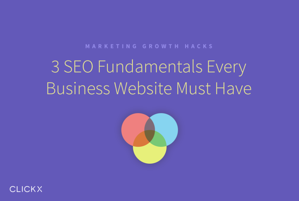 3 SEO Fundamentals Every Business Website Must Have