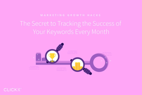 The Secret to Tracking the Success of Your Keywords Every Month