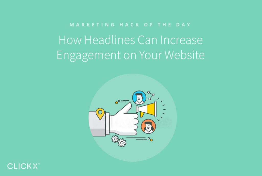 How Headlines Can Increase Engagement on Your Website